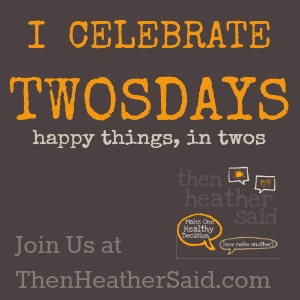 Twosday Link-ups on Then Heather Said