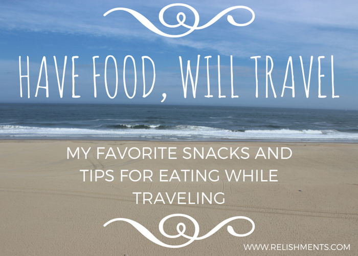 Have Food, Will Travel