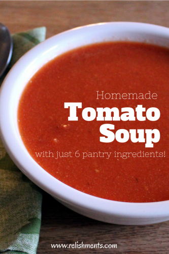Homemade Tomato Soup| This tomato soup from Relishments.com takes just 6 ingredients and they're probably all in your kitchen right now!