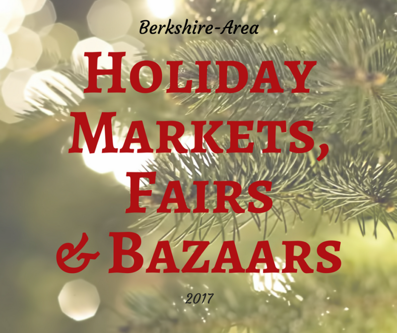 Berkshire-Area Holiday Markets, Fairs and Bazaars 2017